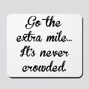 The Extra Mile Mousepad