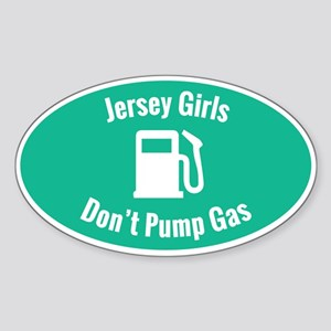 Jersey Girls Don't Pump Gas (aqua) Sticker
