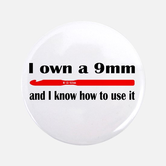 """I Own A 9mm And I Know How To Use It 3.5"""" But"""