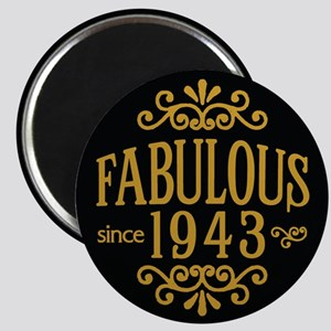 Fabulous Since 1943 Magnets