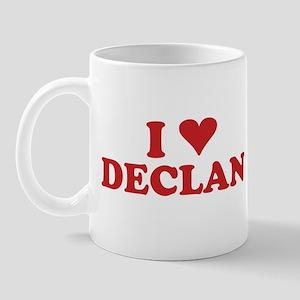 I LOVE DECLAN Mug