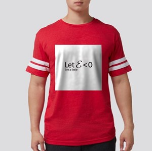 Let Epsilon be greater than Zero T-Shirt