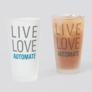 Live Love Automate Drinking Glass