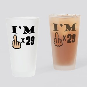 Im Middle Finger Times 29 Drinking Glass