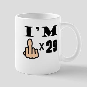 Im Middle Finger Times 29 Mugs