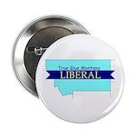 """2.25"""" Button (10 pack) True Blue Montana LIBERAL"""