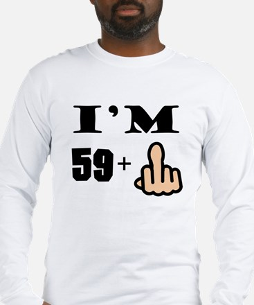 Middle Finger 60th Birthday Long Sleeve T-Shirt
