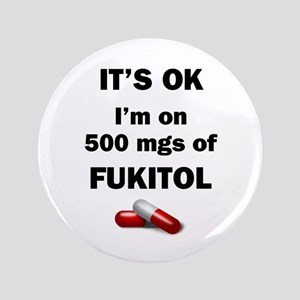 "Fukitol 3.5"" Button"
