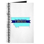 Journal for a True Blue Montana LIBERAL
