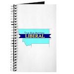 Journal for a True Blue Montana LIBERAL