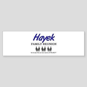 Hayek Family Reunion Bumper Sticker