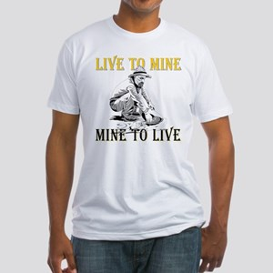 Live to Mine Fitted T-Shirt