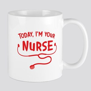 Today, I'm your Nurse Mugs