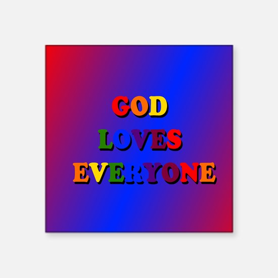 God loves everyone (rainbow) II Sticker