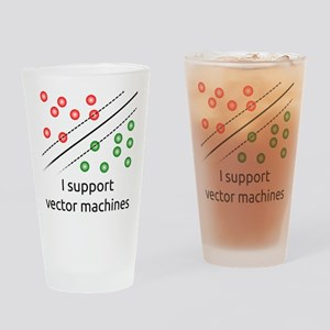 I support vector machines Drinking Glass