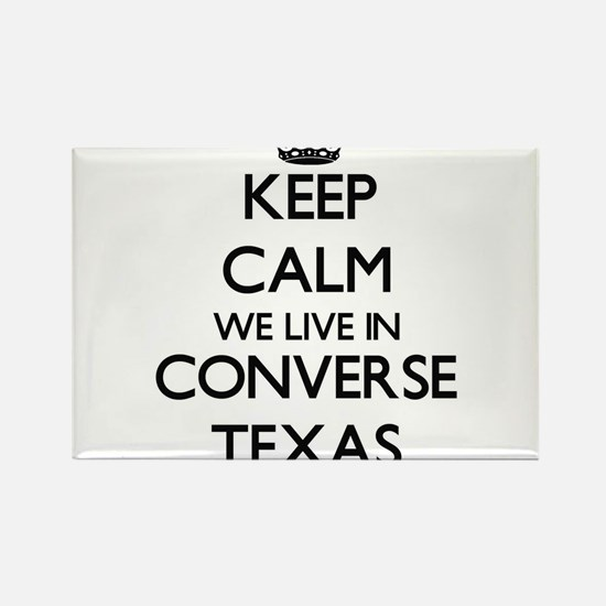 Keep calm we live in Converse Texas Magnets
