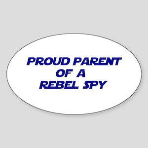 Proud Parent of a Rebel Spy Sticker