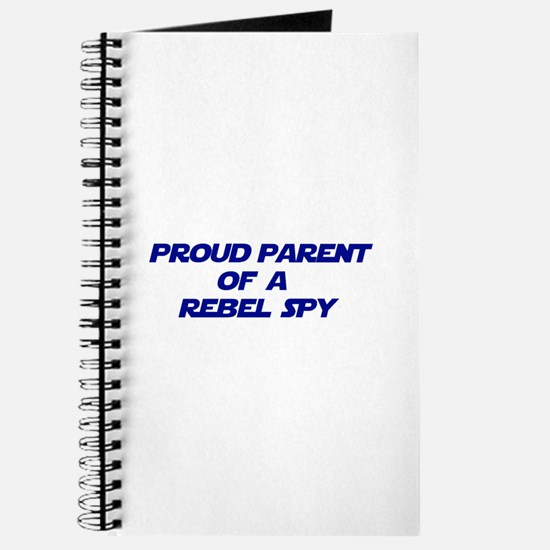Proud Parent of a Rebel Spy Journal