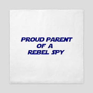 Proud Parent of a Rebel Spy Queen Duvet