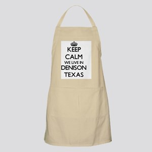 Keep calm we live in Denison Texas Apron