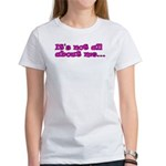 It's not all about me Christian Women's T-Shirt