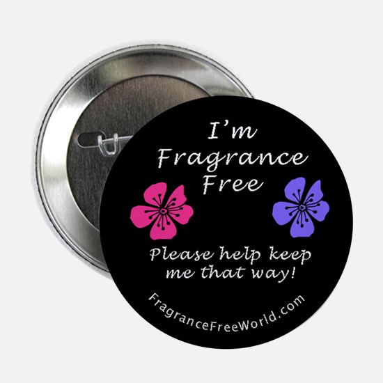 I'm Fragrance Free! Button