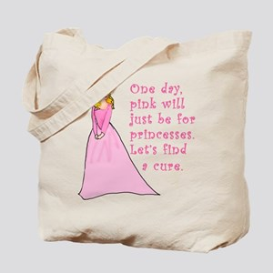 Pink Princess Find a Cure Tote Bag