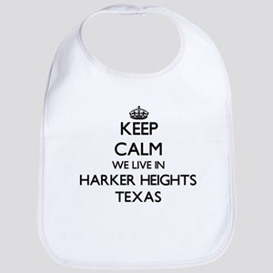 Keep calm we live in Harker Heights Texas Bib