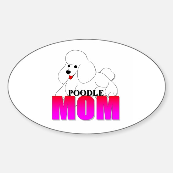 White Poodle Mom Sticker (Oval)