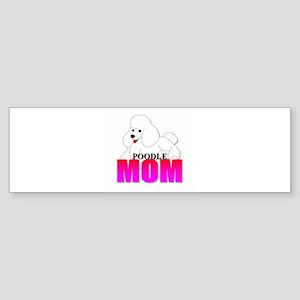 White Poodle Mom Sticker (Bumper)