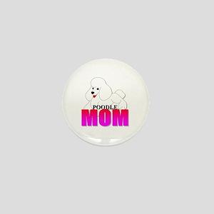 White Poodle Mom Mini Button