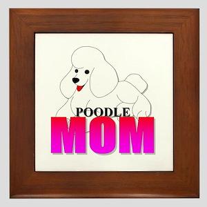 White Poodle Mom Framed Tile