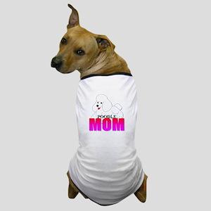 White Poodle Mom Dog T-Shirt