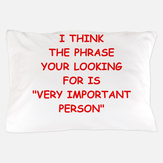 vip Pillow Case