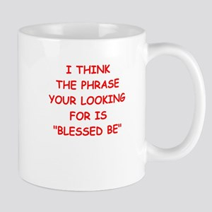 blessed be Mugs