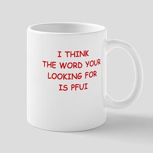 pfui Mugs