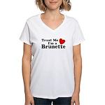 Trust Me I'm a Brunette Women's V-Neck T-Shirt