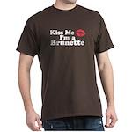 Kiss me I'm a brunette Dark T-Shirt