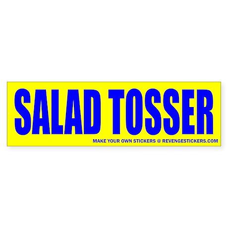 Salad tosser revenge bumper sticker