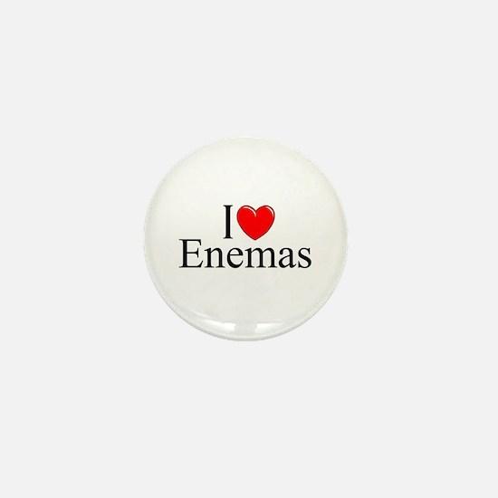 """I Love (Heart) Enemas"" Mini Button"