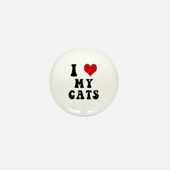I Love (Heart) My Cats Mini Button