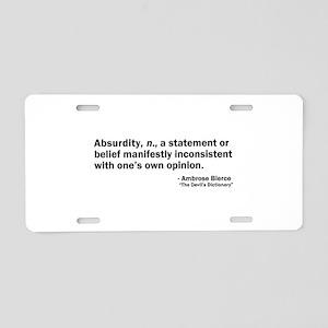 Absurdity Aluminum License Plate