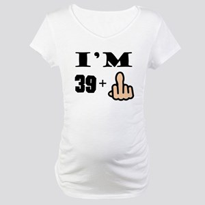 Middle Finger 40th Birthday Maternity T-Shirt