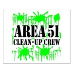 Area 51 Clean-Up Crew Small Poster