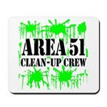 Area 51 Clean-Up Crew Mousepad
