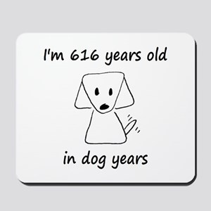 88 dog years 6 - 2 Mousepad