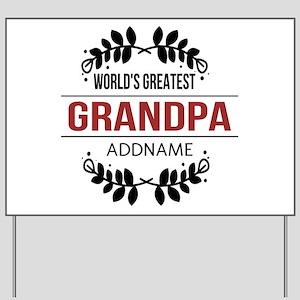 Custom Worlds Greatest Grandpa Yard Sign