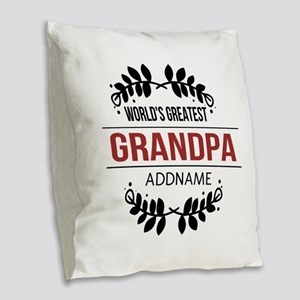 Custom Worlds Greatest Grandpa Burlap Throw Pillow