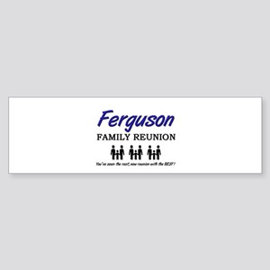 Ferguson Family Reunion Bumper Sticker
