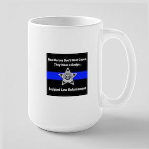 Real Heroes Wear Badges Mugs